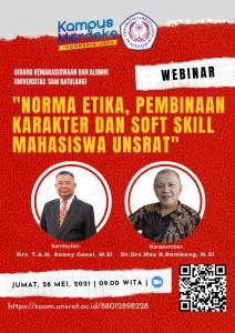 """""""Norma Etika, Pembinaan Karakter dan Soft Skill Mahasiswa UNSRAT"""""""